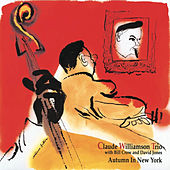 Play & Download Autumn in New York by Claude Williamson | Napster