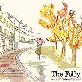 City Ghosts by Folly