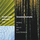 Play & Download Sounds Nature by Madeleine Shapiro | Napster