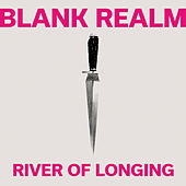 River of Longing by Blank Realm