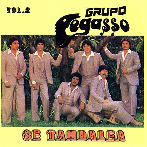 Play & Download Se Tambalea, Vol. 2 by Grupo Pegasso | Napster