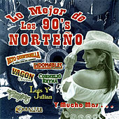 Play & Download Lo Mejor de Los 90's Norteno by Various Artists | Napster