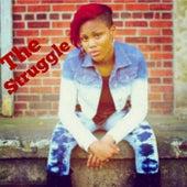 The Struggle by Nyasia