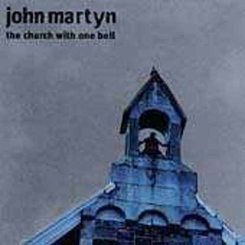 Play & Download The Church With One Bell by John Martyn | Napster