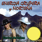 Play & Download Energia Grupera y Nortena by Various Artists | Napster