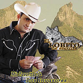 Play & Download Mis Favoritas de los Invasores by El Lobito De Sinaloa | Napster