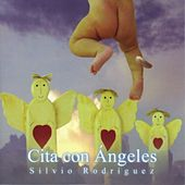 Cita con Angeles by Silvio Rodriguez