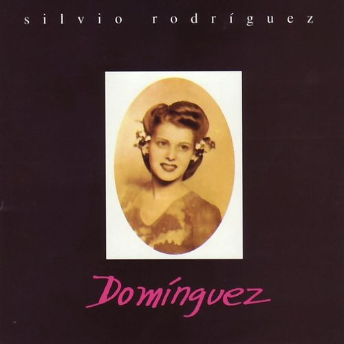 Play & Download Dominguez by Silvio Rodriguez | Napster