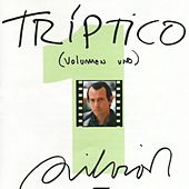 Play & Download Tri­ptico  Vol. 1 by Silvio Rodriguez | Napster