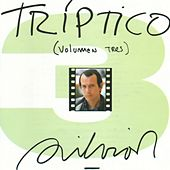 Play & Download Triptico  Vol. 3 by Silvio Rodriguez | Napster