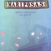 Play & Download Mariposas by Silvio Rodriguez | Napster