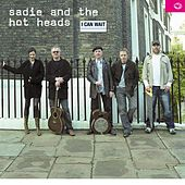 I Can Wait by Sadie and The Hotheads