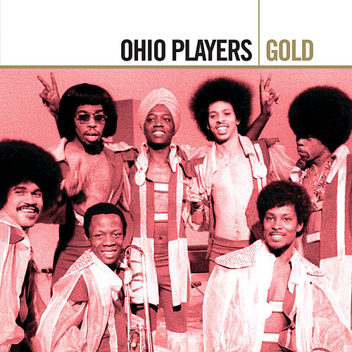 Play & Download Gold by Ohio Players | Napster