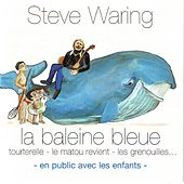 Play & Download La baleine bleue by Steve Waring   Napster
