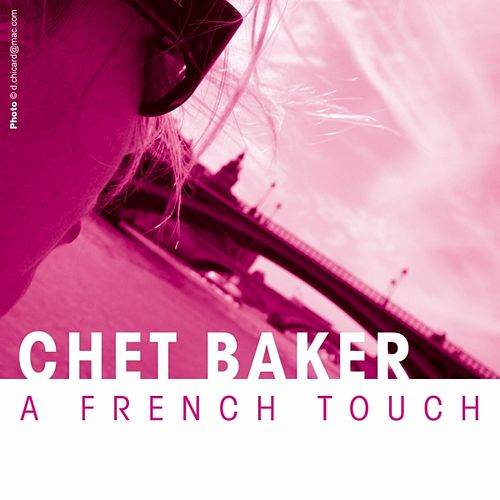 A French Touch by Chet Baker