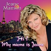 Hi my name is Jeane by Jeane Manson