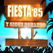 Play & Download Y Sigue Sonando by Fiesta 85 | Napster