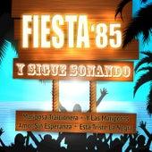 Y Sigue Sonando by Fiesta 85
