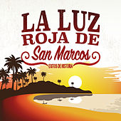 Play & Download Éxitos de Historia by La Luz Roja De San Marcos | Napster