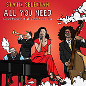 All You Need von Statik Selektah