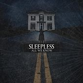Play & Download All We Know by Sleepless | Napster