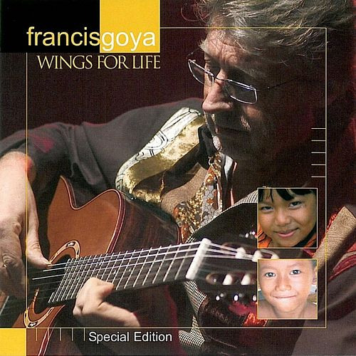 Play & Download Wings for Life by Francis Goya | Napster