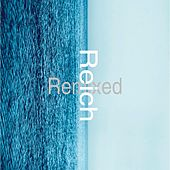 Play & Download Reich Remixed by Various Artists | Napster
