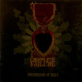 Play & Download Perversions of Guilt by Complete Failure | Napster