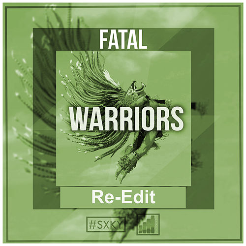 Play & Download Warriors (Re-Edit) by Fatal | Napster