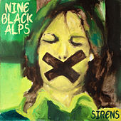 Play & Download Sirens by Nine Black Alps | Napster