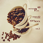Play & Download Vintage Plug 60: Session 62 - Soft Rock, Vol. 2 by Various Artists | Napster