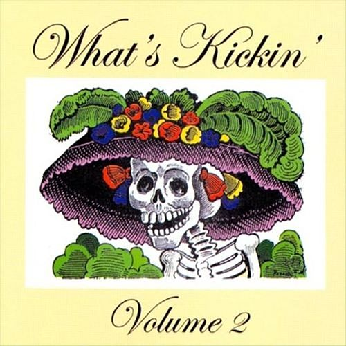 Play & Download What's Kickin Volume 2 by Various Artists | Napster