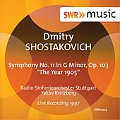 Play & Download Shostakovich: Symphony No. 11 in G Minor, Op. 103