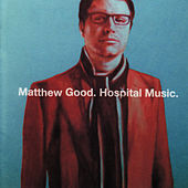 Hospital Music by Matthew Good