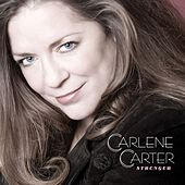 Stronger by Carlene Carter