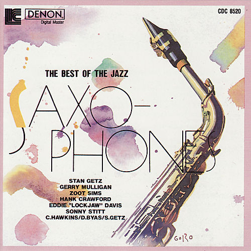 Play & Download Best of the Jazz Saxophones : Volume 3 by Various Artists | Napster