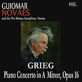 Play & Download Piano Concerto in A Minor, Op. 16 by Guiomar Novaes, The Pro Musica Symphony, Hans Swarowsky, Edvard Grieg | Napster