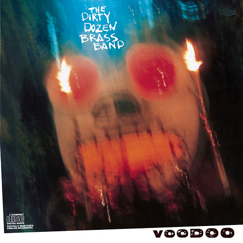 Voodoo by The Dirty Dozen Brass Band