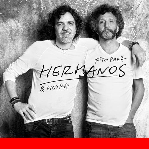 Play & Download Hermanos by Fito Páez & Paulinho Moska | Napster