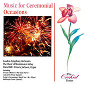 Music for Ceremonial Occasions by Various Artists
