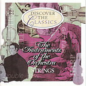 The Instruments of the Orchestra - Strings by Various Artists
