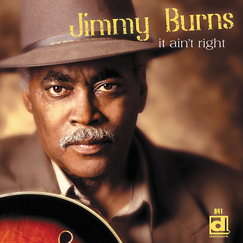 It Ain't Right by Jimmy Burns