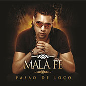 Play & Download Pasao de Loco by Malafe | Napster