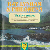 We Love to Sing by Philomena Begley