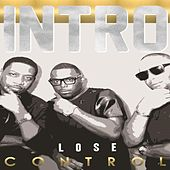 Lose Control by Intro