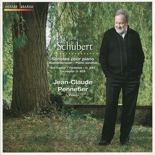 Play & Download Schubert: Sonates pour piano by Jean-Claude Pennetier | Napster