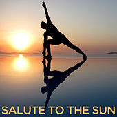 Play & Download Salute to the Sun by Various Artists | Napster