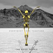 Everybody Come Together - EP by Good People
