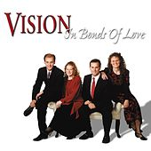 In Bonds of Love by Vision