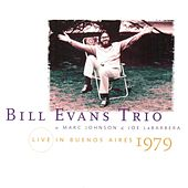 Play & Download Live in Buenos Aires 1979 by Bill Evans Trio | Napster